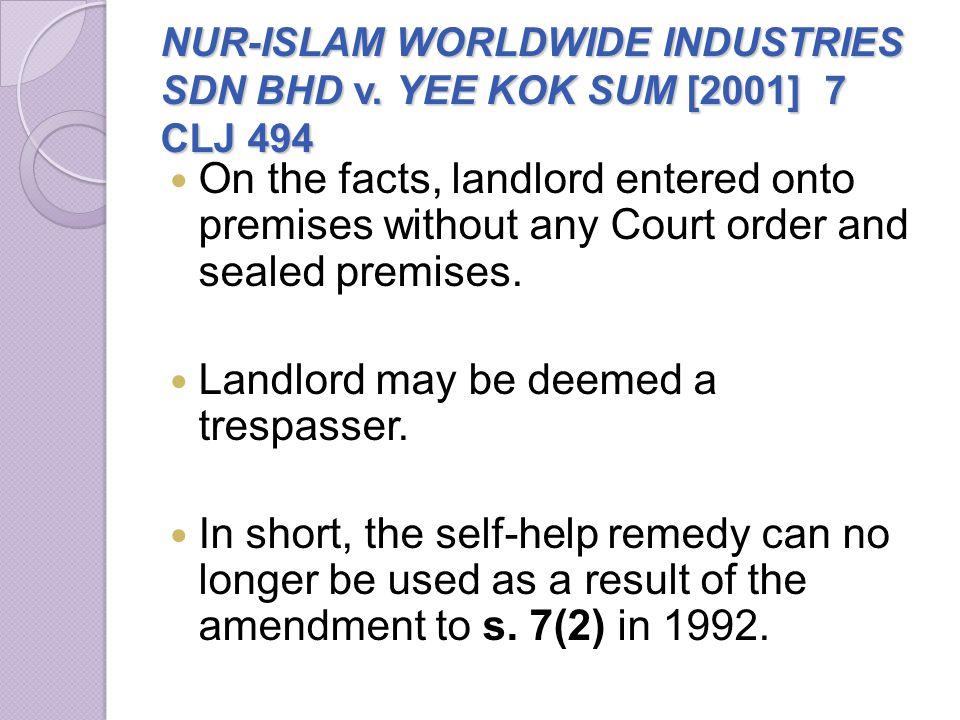 NUR-ISLAM WORLDWIDE INDUSTRIES SDN BHD v. YEE KOK SUM [2001] 7 CLJ 494